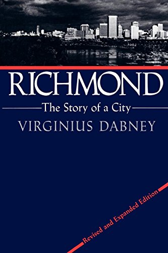 Richmond: The Story of a City