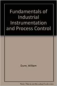 fundamentals of industrial instrumentation and process Industrial instrumentation - dynamic characteristics the powerpoint ppt presentation: instrumentation and process control is the property of its rightful owner.