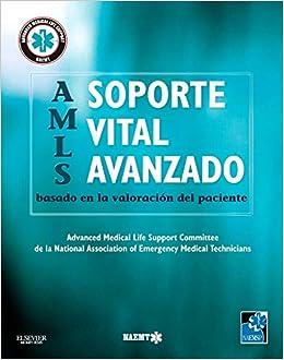 Soporte vital avanzado basado en la valoración del paciente: Amazon.es: NAEMT: Libros