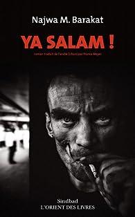 Ya salam ! par Najwa Barakat