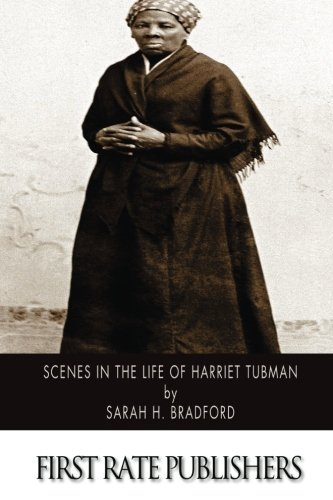 Scenes in the Life of Harriet Tubman