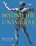 Beyond the Universe: The Bill Pearl Story