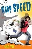 [(Warp Speed )] [Author: Lisa Yee] [Jun-2011]