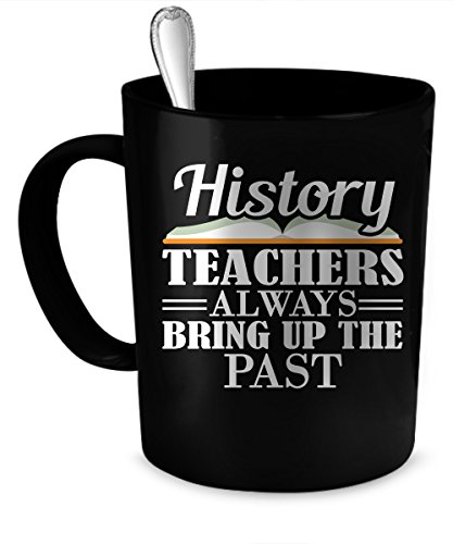History Teacher Coffee Mug. History Teacher funny gift.