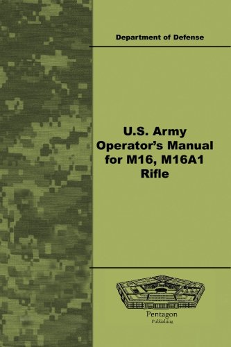 U.S. Army Operator's Manual for M16, M16A1 Rifle