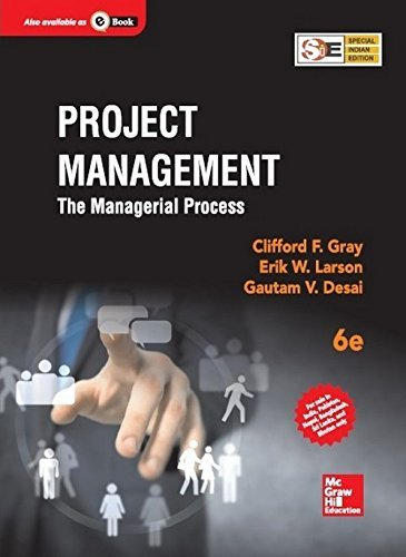 Project Management: The Managerial Process (6th Edition) (6th Edition) (1905-07-21) [Paperback] (Project Management The Managerial Process 6th Edition)