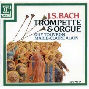 J. S. Bach: Trumpet & Organ Works