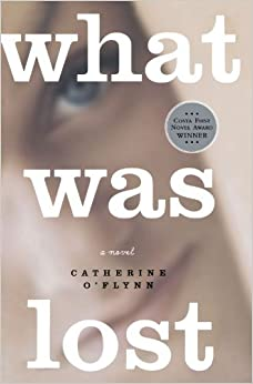 Book What Was Lost: A Novel by Catherine O'Flynn (2008-06-24)