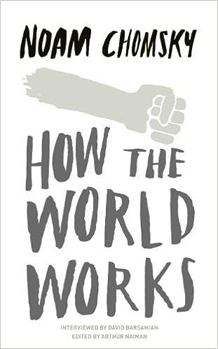 How the World Works: Amazon co uk: Noam Chomsky