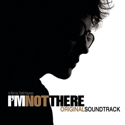 I'm Not There by Various Artists (2007-10-30)