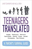 Teenagers Translated: A Parent's Survival Guide
