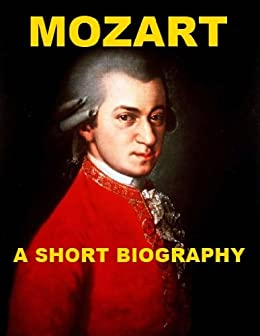 mozarts life brief summary My life as wolfgang amadeus mozart, a timeline made with timetoast's free interactive timeline making software in a short time span.