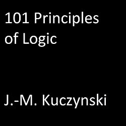 101 Principles of Logic