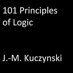 101 Principles of Logic Audiobook
