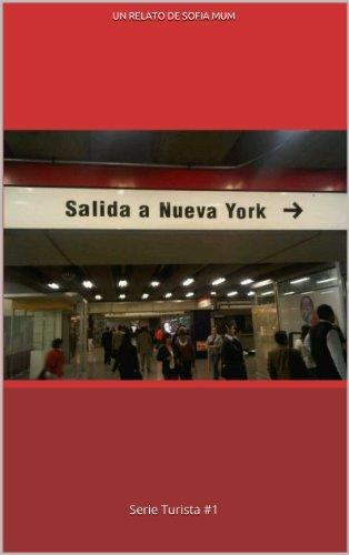 Salida a Nueva York (Turista nº 1) (Spanish Edition)