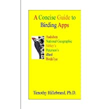 A Concise Guide to Birding Apps (Synergetics Book 1)