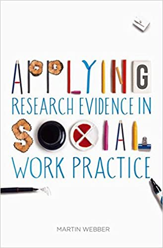 Delightful Applying Research Evidence In Social Work Practice 2014th Edition