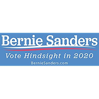 Bernie sanders vote hindsight 2020 bumper sticker funny election adhesive decal for the progressive candidate