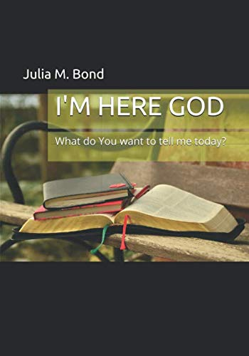 I'M HERE GOD: What do You want to tell me today? ()