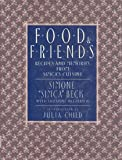 Food and Friends, Simone Beck and Suzanne Patterson, 0670839345