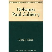 Delvaux: Paul Cahier 7