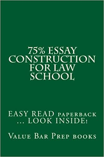 Book 75% Essay Construction For Law School: EASY READ paperback ... LOOK INSIDE! by Prep books Value Bar (2014-10-13)
