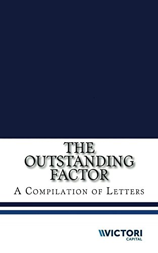 The Outstanding Factor: A Compilation of Letters (English Edition)