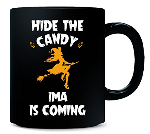 Hide The Candy Ima Is Coming Halloween Gift - -