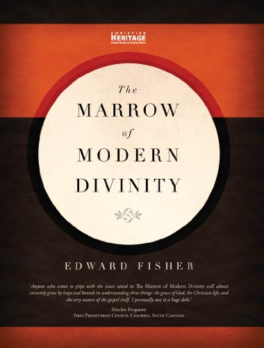 The Marrow of Modern Divinty by [Fisher, Edward]