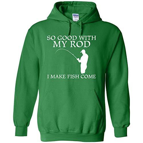 Good With My Rod Make Fish Come Funny Fishing Sweatshirt Sweater Hoodie