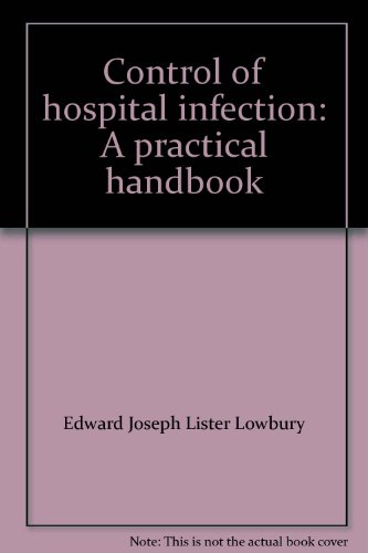 Control of hospital infection: A practical handbook