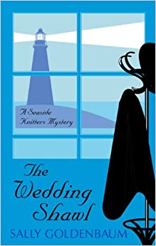 The Wedding Shawl (Seaside Knitters Mystery)