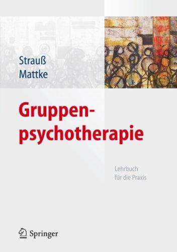 Gruppenpsychotherapie: Lehrbuch für die Praxis (German Edition) Pdf