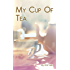 My Cup of Tea: Summer of Love, Volume 1