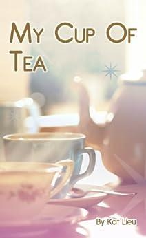 My Cup of Tea: Summer of Love, Volume 1 by [Lieu, Kat]