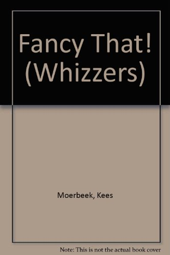 Fancy That! (Whizzers) by Brand: Childs Play Intl Ltd