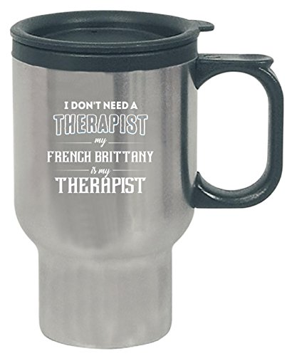 s My Therapist Funny Gift - Travel Mug (Brittany Cup)
