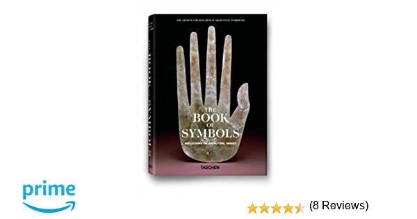 The Book Of Symbols Reflections On Archetypal Images Archive For