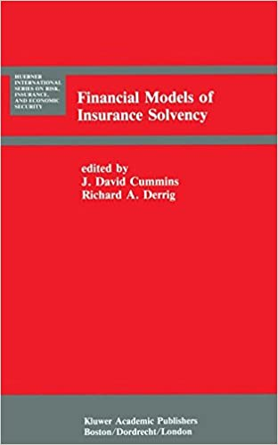 Book Financial Models of Insurance Solvency (Huebner International Series on Risk, Insurance and Economic Security)