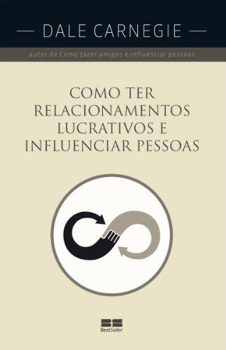 Como ter relacionamentos lucrativos e influenciar pessoas