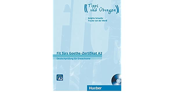Fit furs Goethe-Zertifikat: A2 Book & CD: Matthew Kneale ...