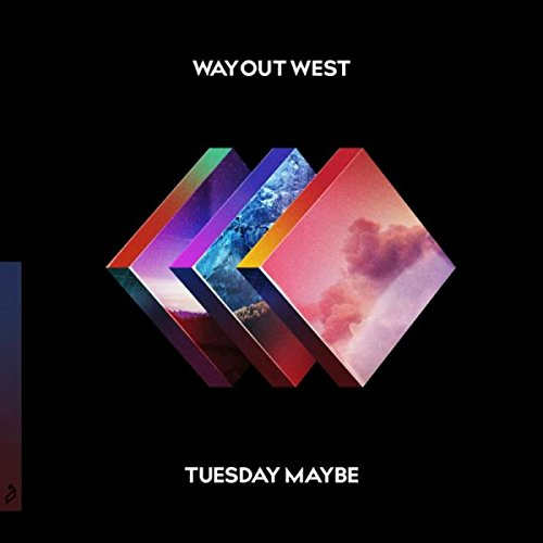 Way Out West - Tuesday Maybe - Zortam Music