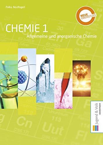 Chemie   Allgemeine Und Anorganische Chemie   Organische Chemie  Chemie 1  Allgemeine Und Anorganische Chemie  Schülerband