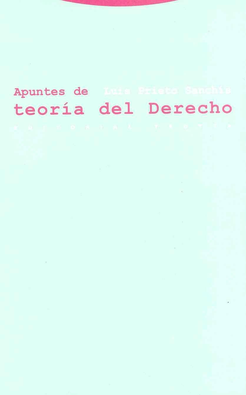 Apuntes de teoría del Derecho (Estructuras y Procesos. Derecho) Tapa blanda – 31 jul 2013 Luis Prieto Sanchís Editorial Trotta S.A. 8481647764