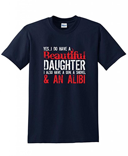 Yes I Have A Beautiful Daughter Funny Father's Day Novelty T-Shirt L Navy