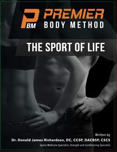 - The Premier Body Method: The Sport of Life