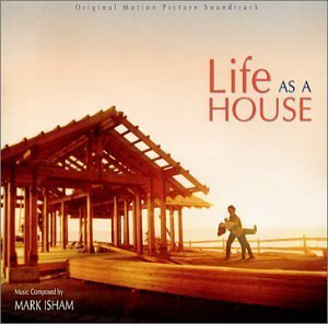 Life as a House: Original Motion Picture Score by Soundtrack (2001-05-03)