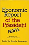 img - for Economic Report of the People: An Alternative to the Economic Report of the President book / textbook / text book