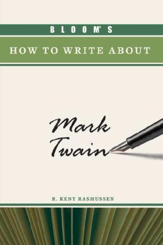 Bloom's How to Write about Mark Twain (Bloom's How to Write about Literature)