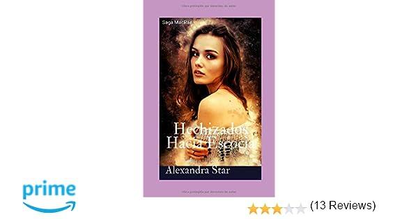Hechizados Hacia Escocia (Saga MacRae): Amazon.es: Star, Auto ...